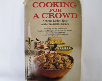Cooking For a Crowd Ross Disney Vintage Cookbook Entertaining Party Catering 1968 Anniversary