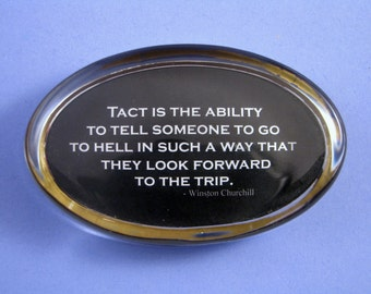 Tact Quotation Oval Glass Paperweight by Winston Churchill Home Decor