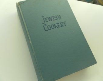 Jewish Cookery by Leah Leonard Vintage Cookbook 1957