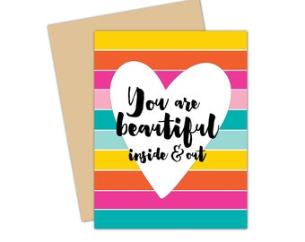 You are Beautiful Inside & Out Notecard  //  Stationery  //  Heart  //  A2 Greeting Card