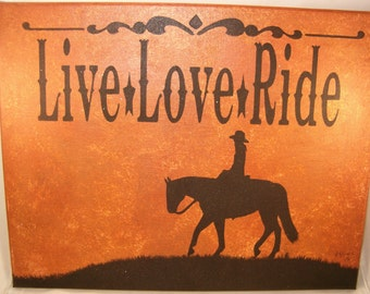 Original Canvas Horse Painting Live Love Ride