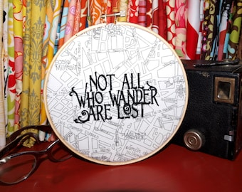 "Not All Who Wander Are Lost - 6"" Custom Embroidery Hoop in Paris Map"