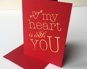 Gold Foil Valentine card - Heart is With You
