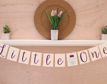 "Little One Baby Banner - Cursive Font - Bottle - Baby Shower Decoration or Photo Prop - Custom Colors - 4"" Pennants"