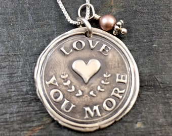 Love You More Necklace - Wax Seal Necklace