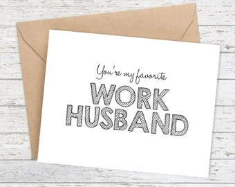 Funny Coworker Card - Funny Birthday Card - Snarky Birthday Card - You're my favorite Work Husband