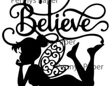 Tinkerbell Believe, Fairy Inspired Paper Cut File for silhouette or circut - SVG file - Srapbooking and Paper Art DYI