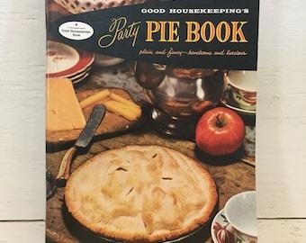 Good Housekeeping's Party Pie Book - Vintage Cookbook