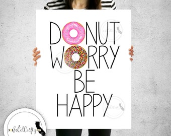 Donut Wall Print, Donut Wall Art, Inspirational Quote, Inspirational Print, Simple and Modern, Typography, 8x10 Instant Print Download
