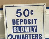 Vintage Coin Sign