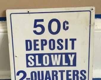 Vintage Coin Sign