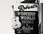 Nashville art black and white photography Roberts Western World sign photography urban cowboy art Nashville Tennessee art city photography
