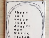 porcelain wall plaque stamped text there is a voice that doesn't use words. listen. -rumi