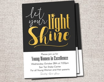 Young Women in Excellence Invitation, New Beginnings Invitation, LDS, Young Womens invite: PRINTABLE (Let Your Light Shine Invite)