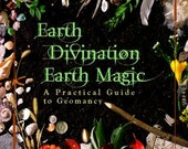 Earth Divination, Earth Magic by John Michael Greer