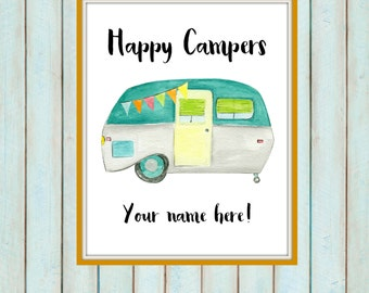 TWO FOR ONE Happy Campers - customizable print! Campers print, camping gift, holiday print, gifts under 15, watercolor print