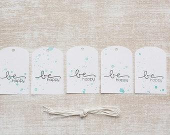 "5 handmade gift tag ""Be happy"""