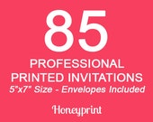 85 PRINTED INVITATIONS with Envelopes Included, Professional Press Printing