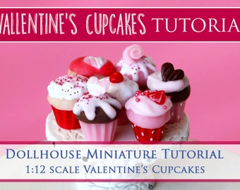 Tutorial - How to Make Valentine's Cupcakes - 1/12 scale dollhouse miniature