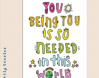 You being YOU - art print - 8x10- encouraging art print