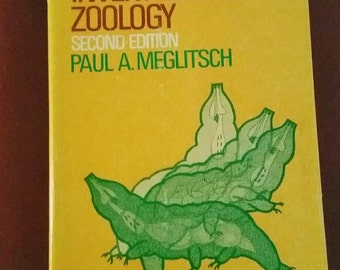 Invertebrate Zoology, by Paul Meglitsch, vintage 1972 second edition textbook