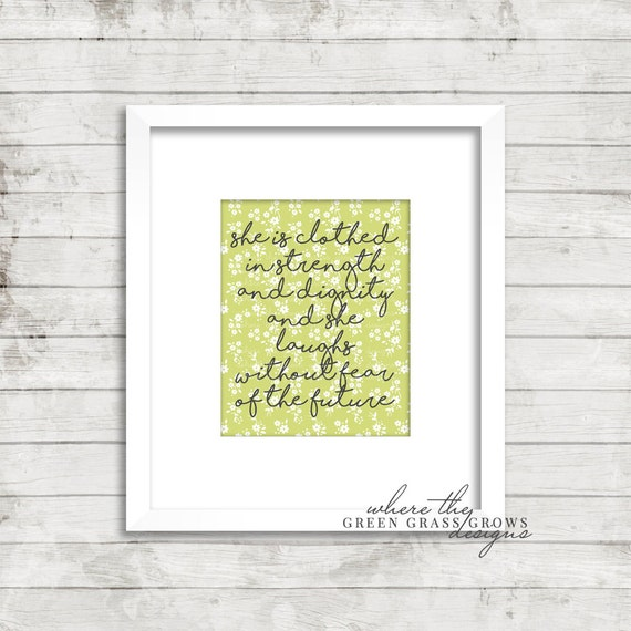 She is clothed in strength and dignity and she laughs without fear of the future 8x10 Print, Digital Print Digital Nursery Art Girl, Nursery