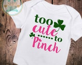 Baby Girls clothes Too Cute to Pinch St. Patrick's Day Bodysuit glitter baby shirt baby girl 1st St. Patty's Day sparkly baby shirt shamrock