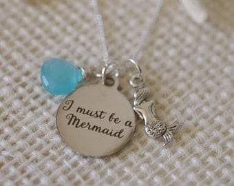 I Must Be A Mermaid Necklace - Mermaid Jewelry - Customize