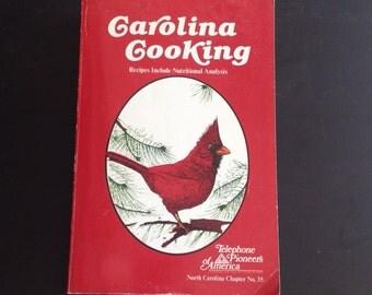 "Vintage recipe book cookbook, ""Carolina Cooking,"" Telephone Pioneers of America, Favorite Recipes 1991"