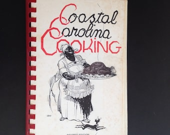 Coastal Carolina Cooking, vintage cookbook, revised edition, 1958 and 1974, Women's Auxiliary, down-home Southern foods