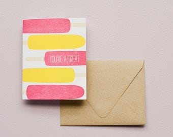 Letterpress Card - Popsicles - You're a Treat!