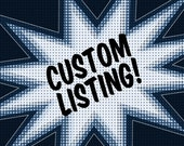 Custom Listing for Kylee
