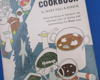 "1965 ""THE TEXAS COOKBOOK"", 1st ed. By Mary Faulk Koock. Near Mint Condition."