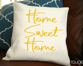 "Home Sweet Home script throw pillow cover - pick your color - add on pillow insert - 14""x14"" cover - 16""x16"" feather/down insert"