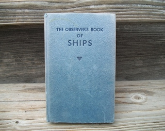 The Observers Book of SHIPS, Vintage Reference Book