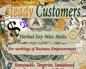Steady Customers Good Business Herbal Soy Wax Melts for Magick, Prayer, Spells or Ritual
