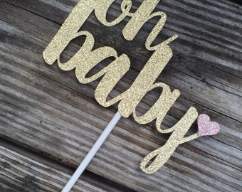 Oh Baby // Baby Shower // Gender Reveal // Baby Announcement // Cake Topper