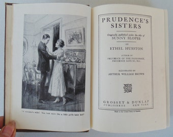 PRUDENCE'S SISTERS First Edition 1917 Hardbound By Ethel Hueston