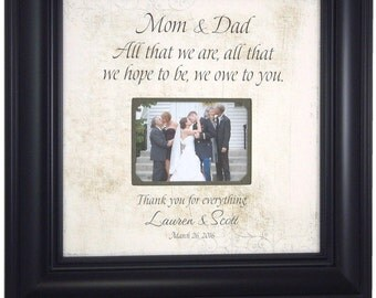 Personalized Picture Frames, Wedding Sign, Decoration, Personalized Wedding Frame, All That We Are, Wedding Gift for Parents, 16 X 16