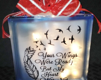 Remember Someone Special with a Memorial Glass Block - Your Wings Were Ready - Heart Was Not - Tribute to Loved One -