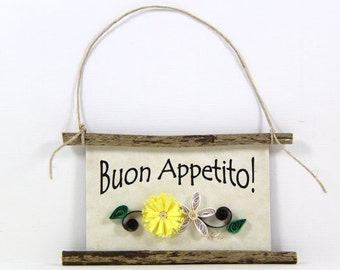 Buon Appetito! Paper Quilled Magnet - 493  - Hostess Gift, Kitchen Decor, Italian Sign, Chef Gift, Italy Magnet, Have a Good Meal Mini Sign