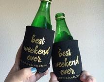 Best Weekend Ever, Team Bride, Bride Tribe, Bachelorette, Wedding Can Cooler