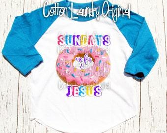 "Christian raglan shirt ""Sunday's are for Donuts and Jesus"" tee shirt American Apparel Christian Jesus Donut all good!"