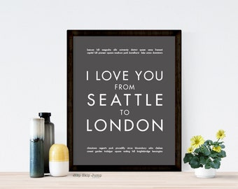 London Gift, 1st Anniversary Gift for Her, Personalized Wedding Keepsake, Typography Poster, I Love You From Seattle to London