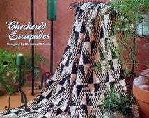 20%OFF The Needlecraft Shop CHECKERED ESCAPADES By Christina McNeese - Crochet Afghan Collector's Series Pattern
