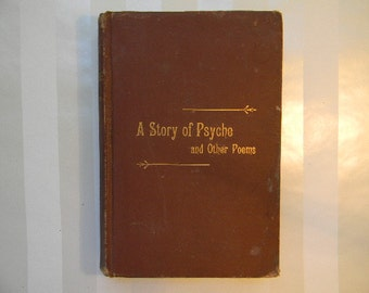 The STORY OF PSYCHE and Other Poems, 1885, By M.E. Blanchard