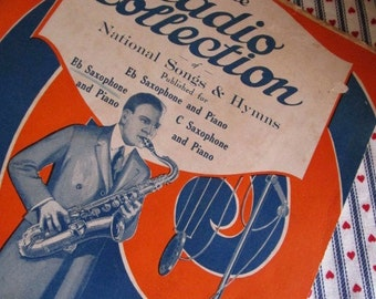 Vintage Sheet Music, Radio Collection of National Songs and Hymns for Saxophone and Piano, Ephemera,