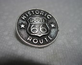 "WONDERFUL 1970's/80's Petwer Button w/ ""HISTORIC ROUTE 66"" Signage...#52"