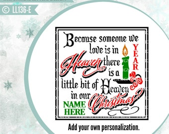 Because Someone We Love Heaven In Our Christmas LL136 E - SVG - Cut File - ai, eps, svg (Cricut), dxf (for Silhouette users), jpg, png