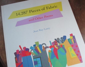 Author signed First edition 14,287 Pieces of Fabric and Other Poems by Jean Ray Laury